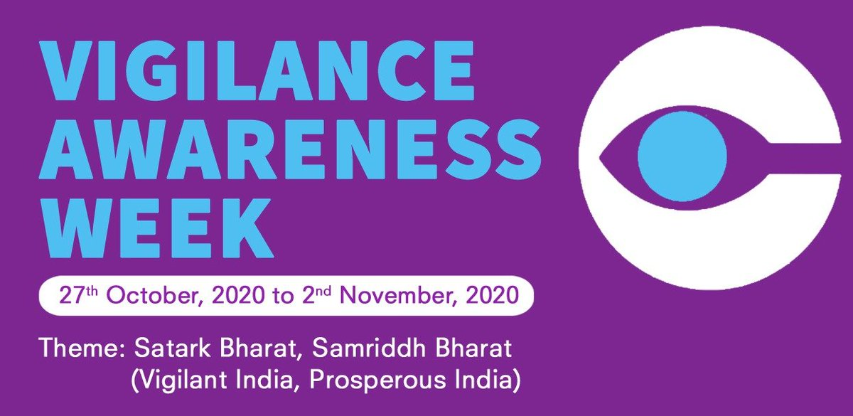 Vigilance Awareness Week from 27th October, 2020 to 02nd November, 2020 on the theme- Satark Bharat, Samriddh Bharat