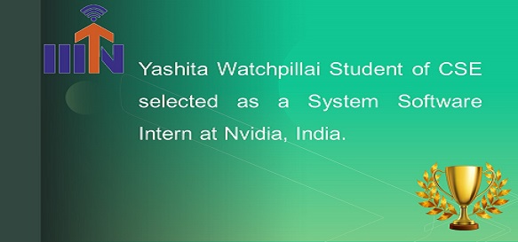 Yashita Watchpillai Student of CSE selected as a System Software Intern at Nvidia, India.